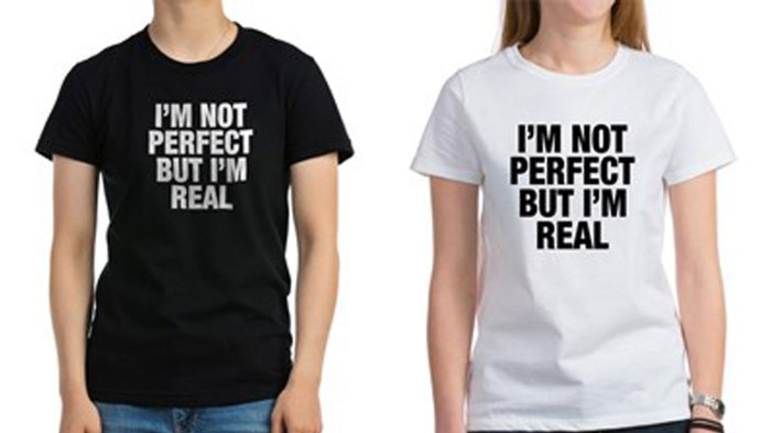 not_perfect_but_real_tshirt